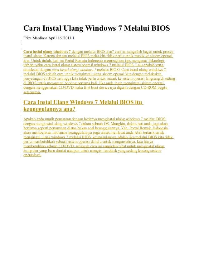 Cara Instal Ulang Windows 7 Melalui BIOS Friza Mardiana April 16, 2013 1 Cara instal ulang windows 7 dengan melalui BIOS k...