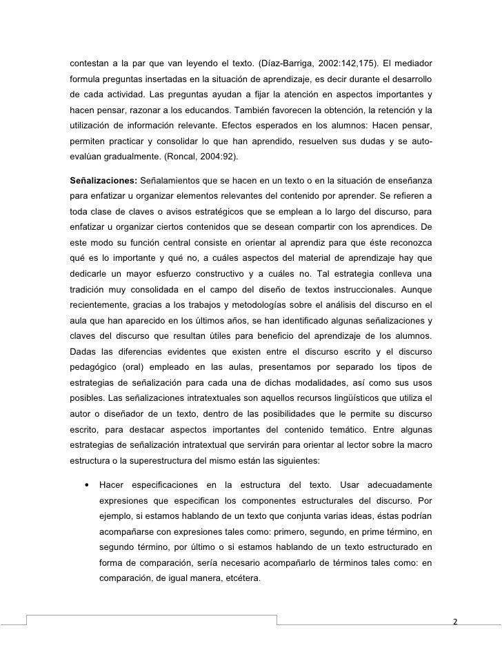 contestan a la par que van leyendo el texto. (Díaz-Barriga, 2002:142,175). El mediadorformula preguntas insertadas en la s...