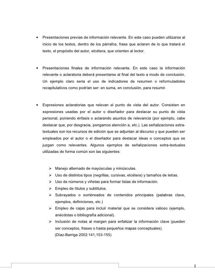 •   Presentaciones previas de información relevante. En este caso pueden utilizarse al    inicio de los textos, dentro de ...