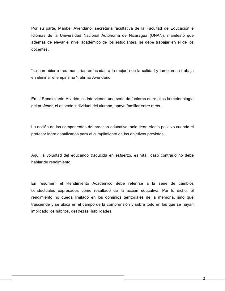 Por su parte, Maribel Avendaño, secretaria facultativa de la Facultad de Educación eIdiomas de la Universidad Nacional Aut...