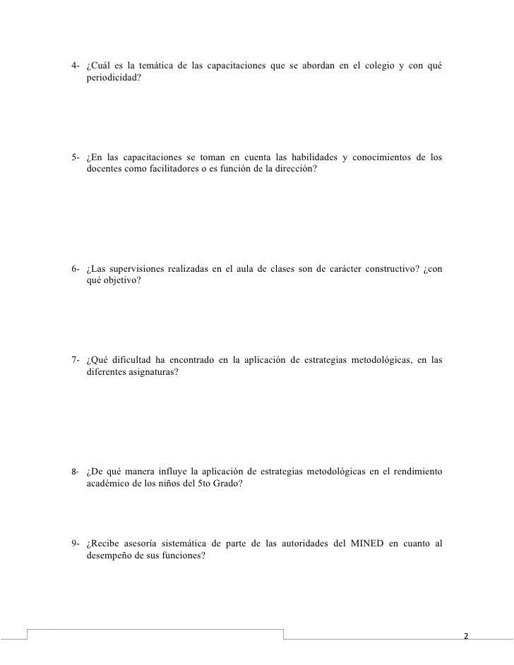4- ¿Cuál es la temática de las capacitaciones que se abordan en el colegio y con qué   periodicidad?5- ¿En las capacitacio...