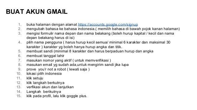 BUAT AKUN GMAIL 1. buka halaman dengan alamat https://accounts.google.com/signup 2. mengubah bahasa ke bahasa indonesia.( ...