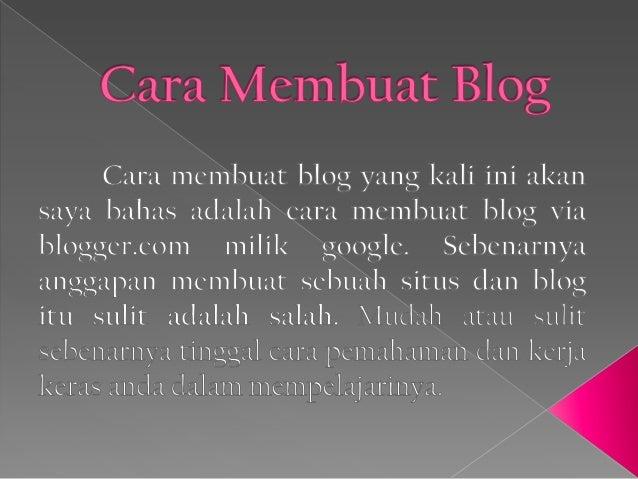 Blog adalah situs pribadi. Berbeda dengan website yang setiap memposting harus susah payah memakai kode ekstensi .html .ph...