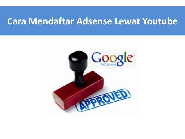 Cara Mendaftar Adsense Lewat Youtube