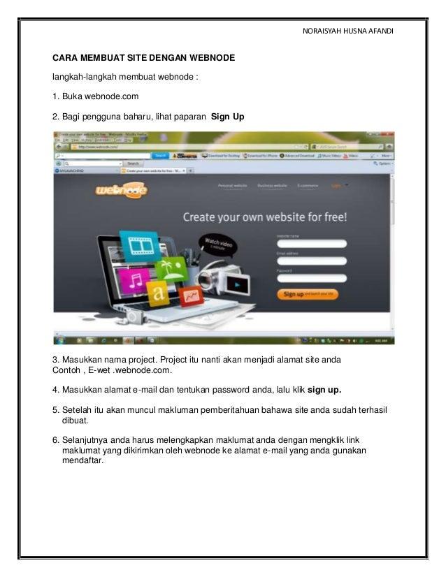 NORAISYAH HUSNA AFANDICARA MEMBUAT SITE DENGAN WEBNODElangkah-langkah membuat webnode :1. Buka webnode.com2. Bagi pengguna...