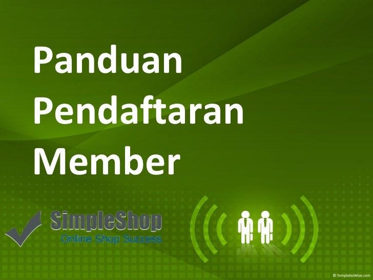 Panduan Pendaftaran  Member