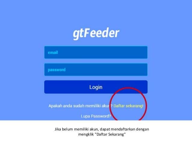 Cara Mendapatkan Aplikasi Feeder Dikti gtFeeder Gratis Slide 3