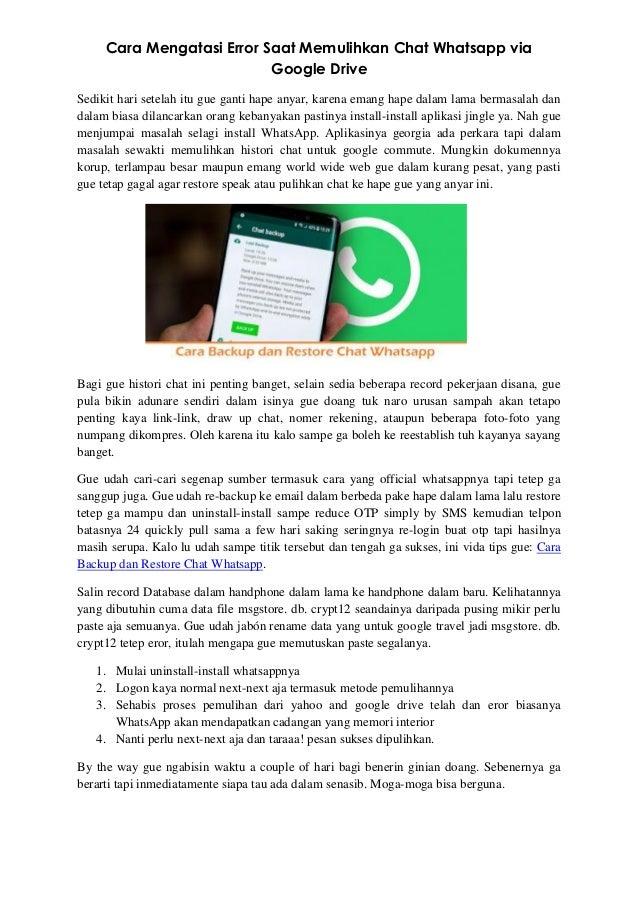 Cara Mengatasi Error Saat Memulihkan Chat Whatsapp Via Google Drive
