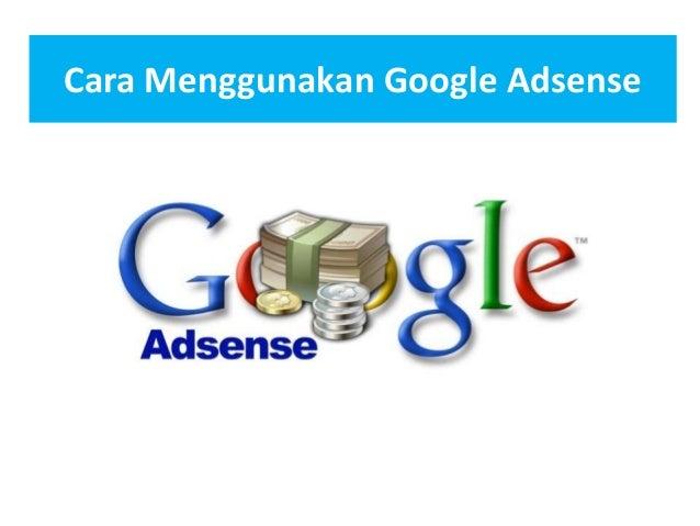Cara Menggunakan Google Adsense