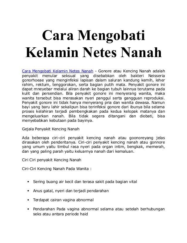 Cara Mengobati Kelamin Netes Nanah Cara Mengobati Kelamin Netes Nanah - Gonore atau Kencing Nanah adalah penyakit menular ...