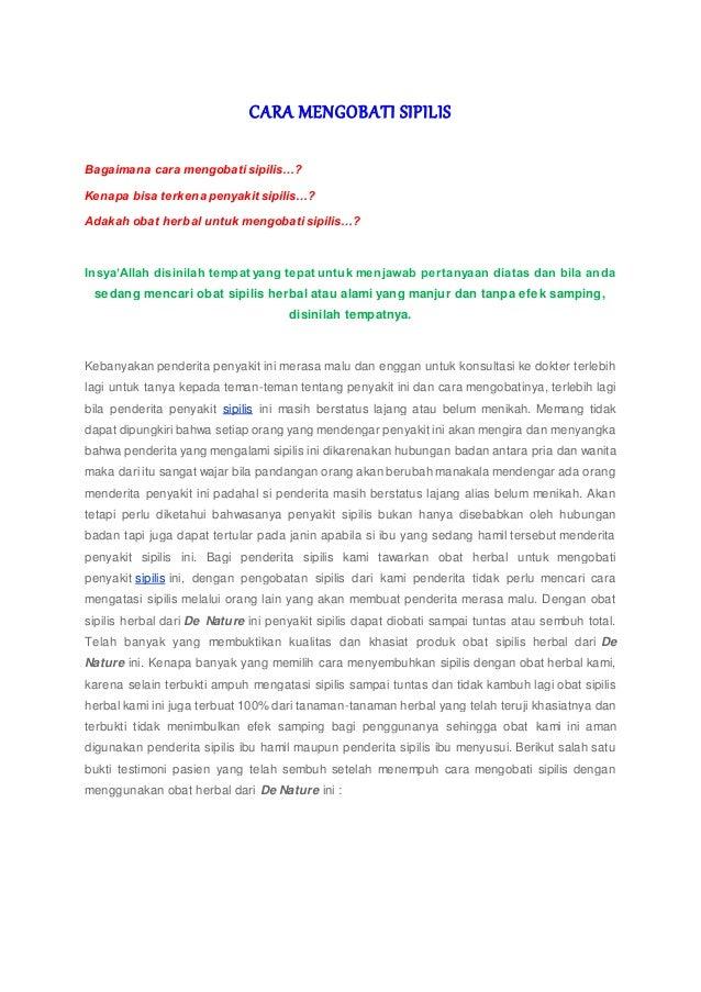 CARA MENGOBATI SIPILIS Bagaimana cara mengobati sipilis…? Kenapa bisa terkena penyakit sipilis…? Adakah obat herbal untuk ...