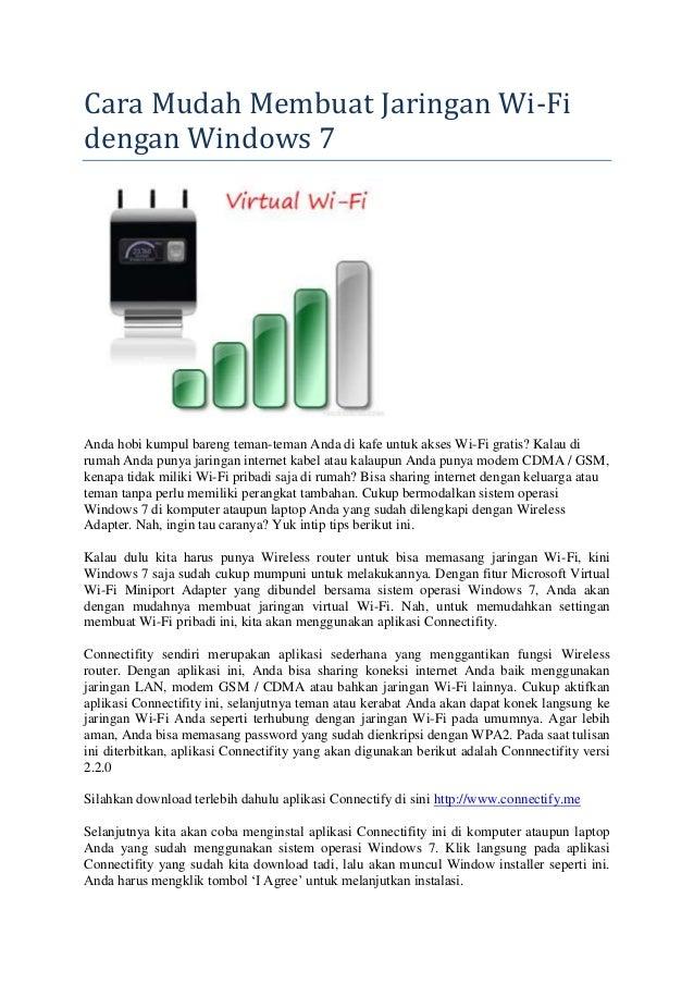 Cara Mudah Membuat Jaringan Wi-Fi dengan Windows 7 Anda hobi kumpul bareng teman-teman Anda di kafe untuk akses Wi-Fi grat...