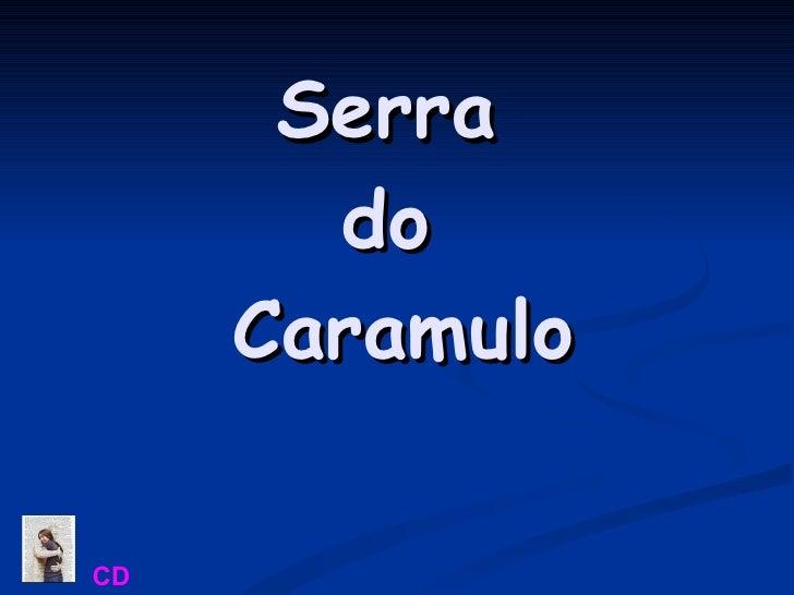 Serra  do  Caramulo Avanço manual  Ligar o som CD