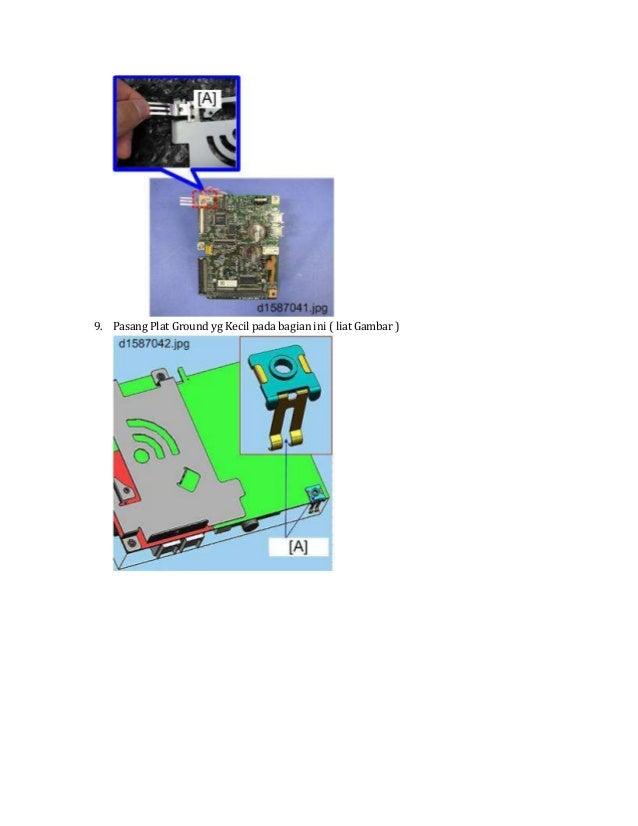 9. Pasang Plat Ground yg Kecil pada bagian ini ( liat Gambar )