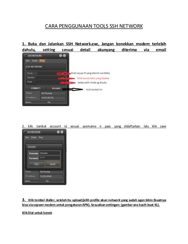 CARA PENGGUNAAN TOOLS SSH NETWORK  1. Buka dan Jalankan SSH Network.exe, Jangan konekkan modem terlebih  dahulu, setting s...
