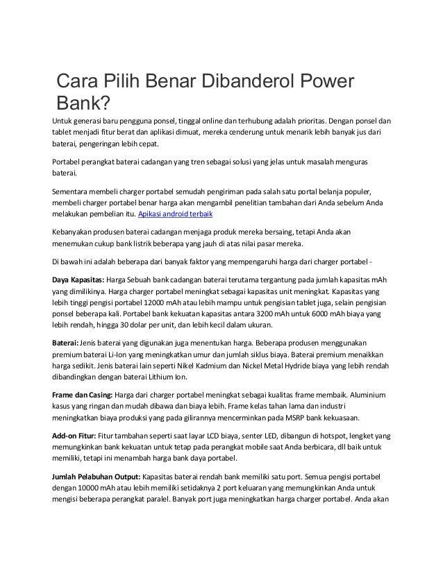 Cara Pilih Benar Dibanderol Power Bank? Untuk generasi baru pengguna ponsel, tinggal online dan terhubung adalah prioritas...