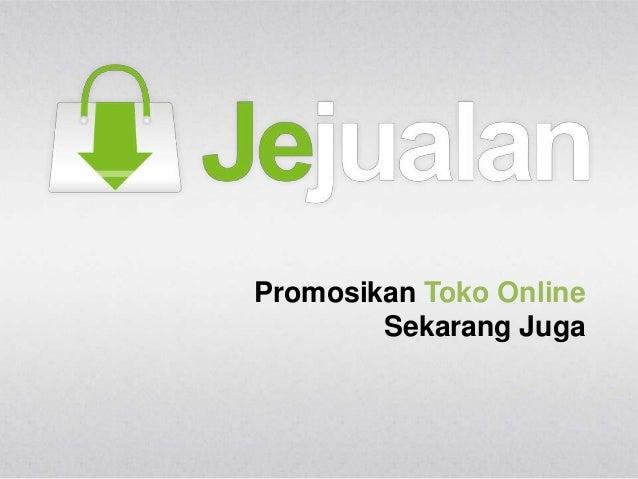 Promosikan Toko Online Sekarang Juga