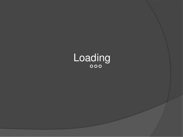 Loading °°°