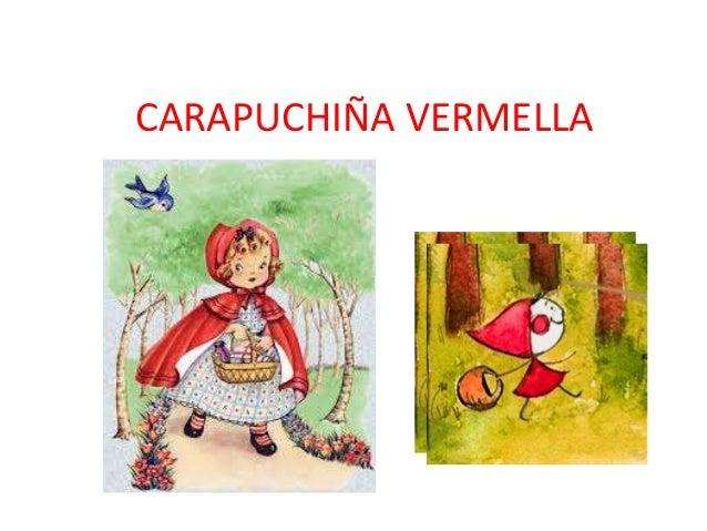 CARAPUCHIÑA VERMELLA