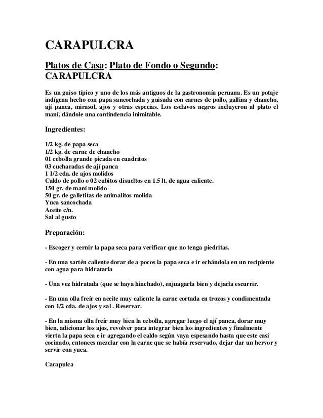 CARAPULCRA Platos de Casa: Plato de Fondo o Segundo: CARAPULCRA Es un guiso típico y uno de los más antiguos de la gastron...