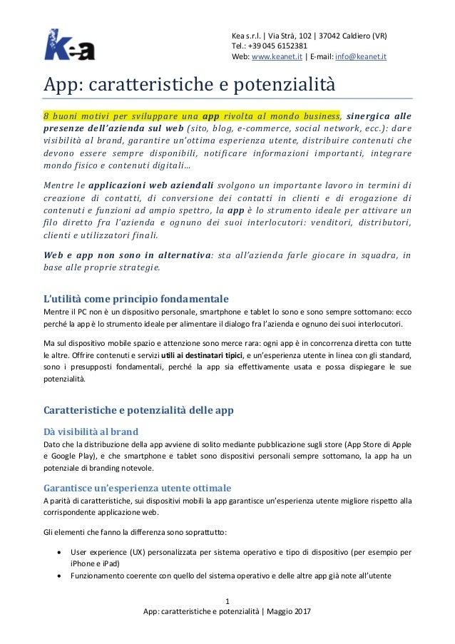 Kea s.r.l. | Via Strà, 102 | 37042 Caldiero (VR) Tel.: +39 045 6152381 Web: www.keanet.it | E-mail: info@keanet.it 1 App: ...
