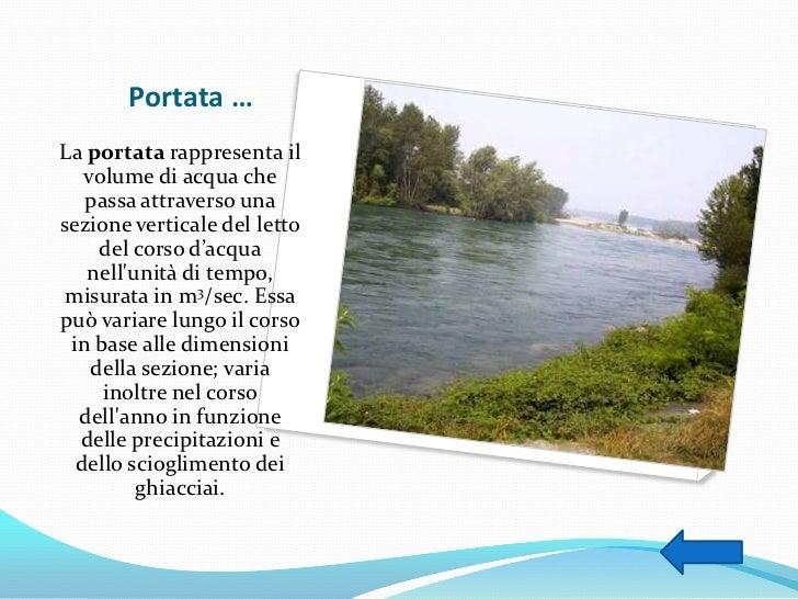 Caratteristiche di un corso d acqua - Portata e pressione acqua ...