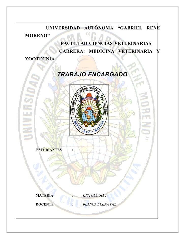 """UNIVERSIDAD AUTÓNOMA """"GABRIEL RENE MORENO""""              FACULTAD CIENCIAS VETERINARIAS              CARRERA: MEDICINA VETE..."""