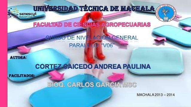 AUTORA:  FACILITADOR:  MACHALA 2013 – 2014