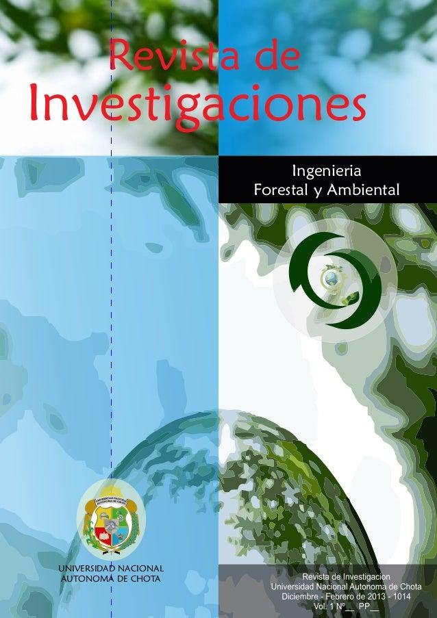 Revista de Investigaciones UNIVERSIDAD NACIONAL AUTONOMA DE CHOTA Ingenieria Forestal y Ambiental