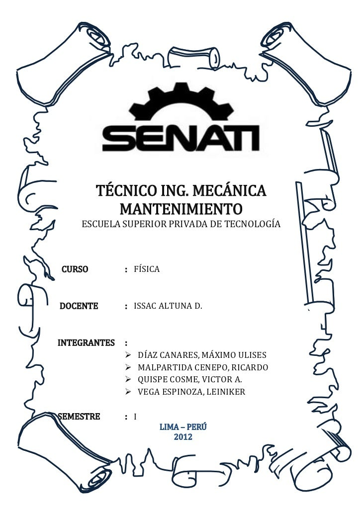 TÉCNICO ING. MECÁNICA           MANTENIMIENTO    ESCUELA SUPERIOR PRIVADA DE TECNOLOGÍACURSO         : FÍSICADOCENTE      ...