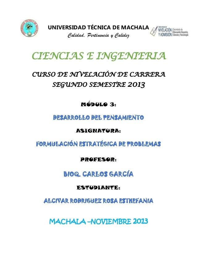 UNIVERSIDAD TÉCNICA DE MACHALA  Calidad, Pertinencia y Calidez  CIENCIAS E INGENIERIA CURSO DE NIVELACIÓN DE CARRERA SEGUN...