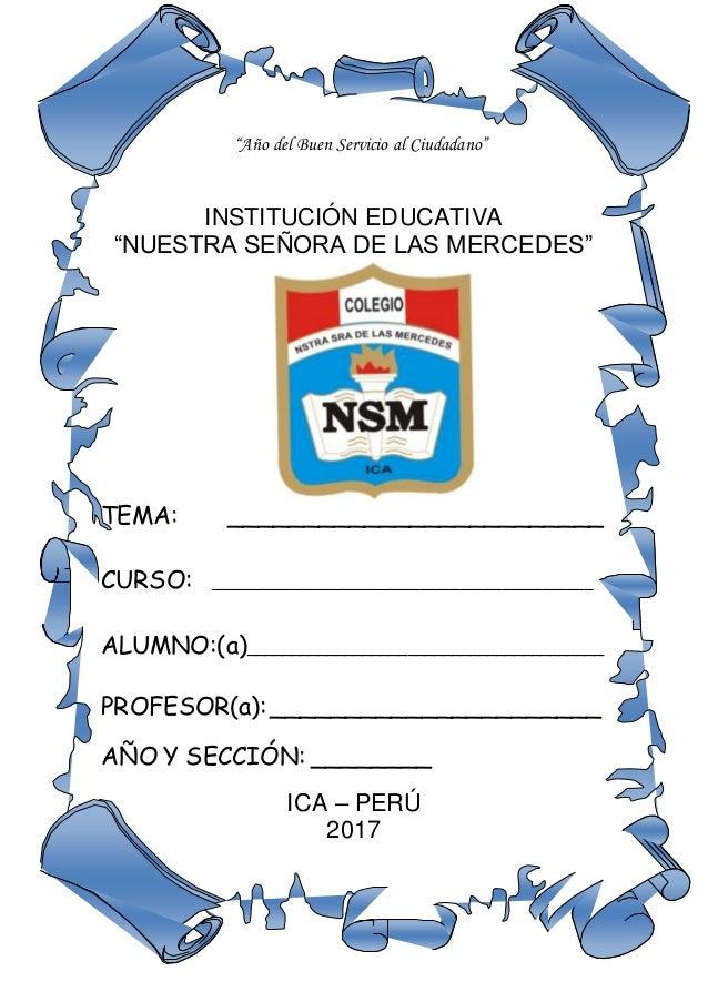 """""""Año del Buen Servicio al Ciudadano"""" INSTITUCIÓN EDUCATIVA """"NUESTRA SEÑORA DE LAS MERCEDES"""" TEMA: ________________________..."""