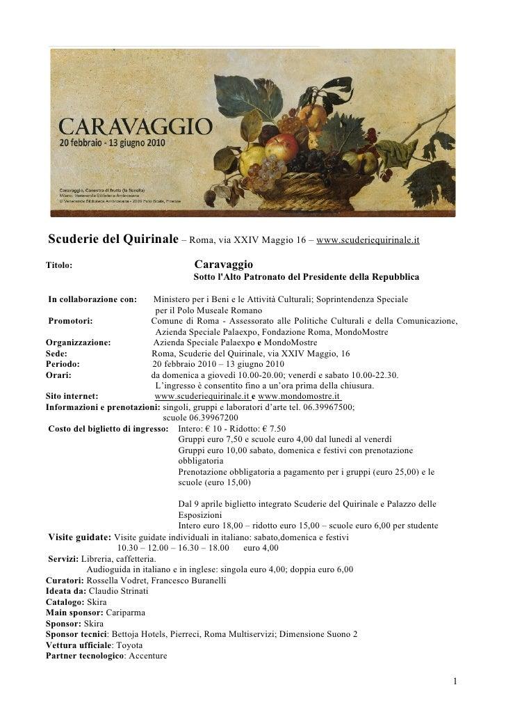Scuderie del Quirinale – Roma, via XXIV Maggio 16 – www.scuderiequirinale.it Titolo:                                 Carav...
