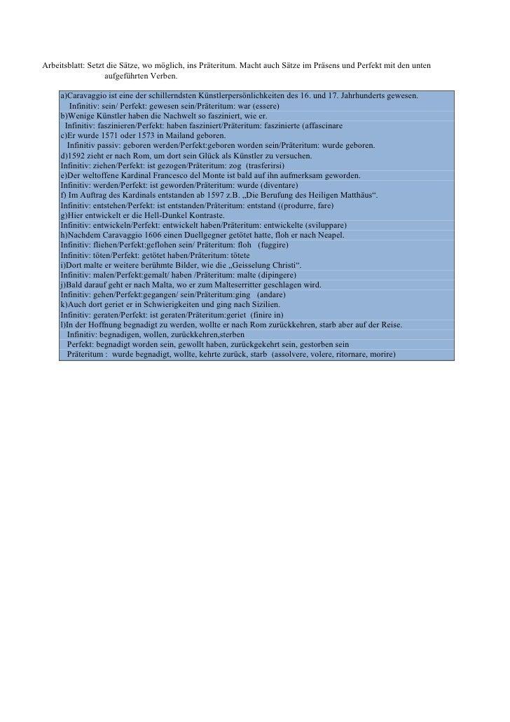 Arbeitsblatt: Setzt die Sätze, wo möglich, ins Präteritum. Macht auch Sätze im Präsens und Perfekt mit den unten          ...