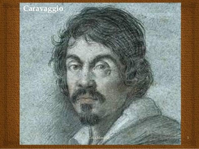 Caravaggio  Célia Morgado  1