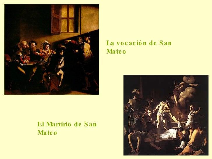 La vocación de San Mateo  El Martirio de San Mateo  Lo sentimos imagen no disponible