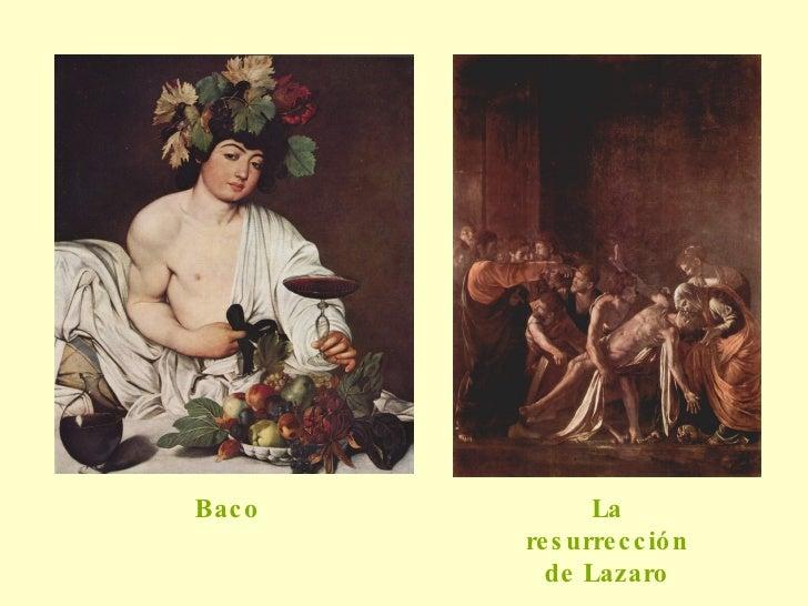 La resurrección de Lazaro Baco