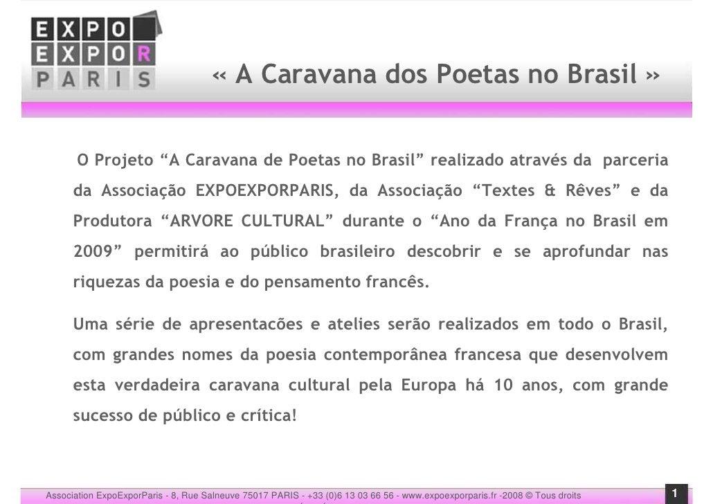 "« A Caravana dos Poetas no Brasil »          O Projeto ""A Caravana de Poetas no Brasil"" realizado através da parceria     ..."