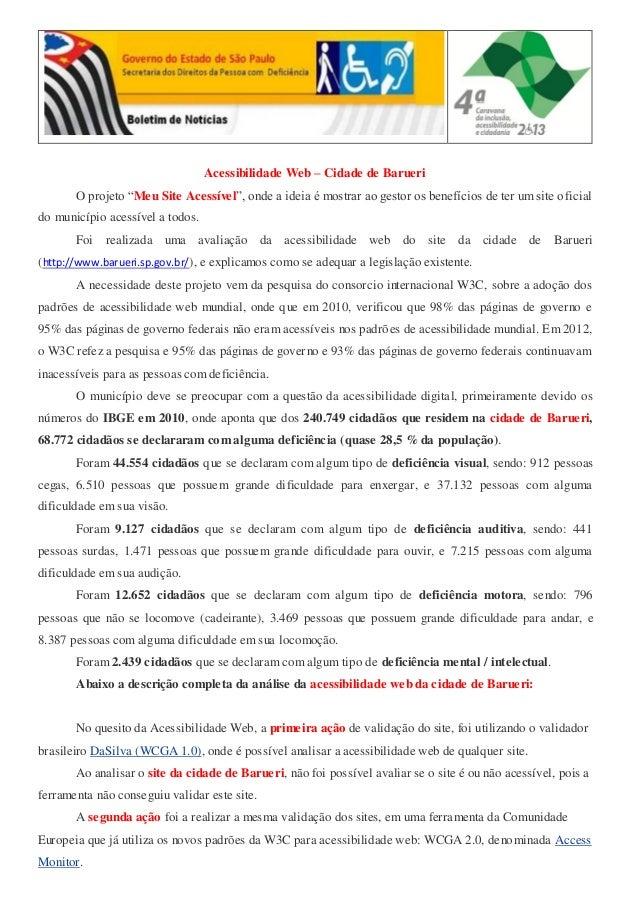 """Acessibilidade Web – Cidade de Barueri O projeto """"Meu Site Acessível"""", onde a ideia é mostrar ao gestor os benefícios de t..."""