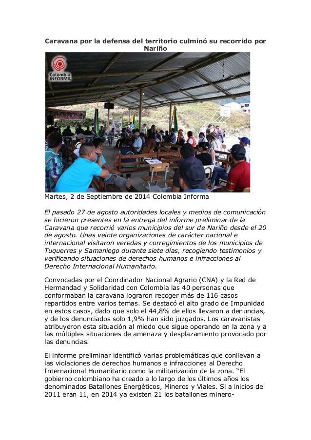 Caravana por la defensa del territorio culminó su recorrido por Nariño  Martes, 2 de Septiembre de 2014 Colombia Informa E...