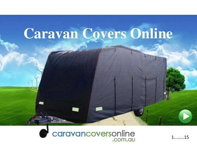 Caravan Covers Online 1………15