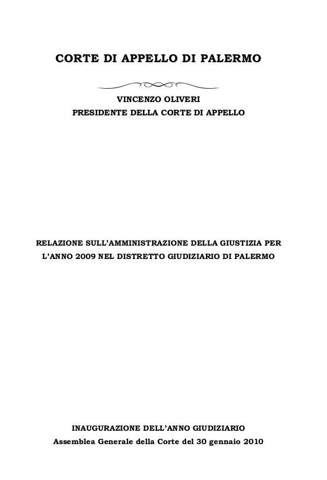 CORTE DI APPELLO DI PALERMO  VINCENZO OLIVERI PRESIDENTE DELLA CORTE DI APPELLO  RELAZIONE SULL'AMMINISTRAZIONE DELLA GIUS...