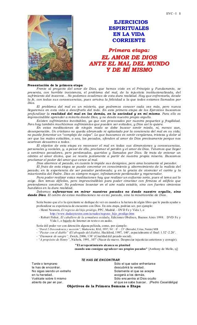 EVC - I 1 EJERCICIOS ESPIRITUALES EN LA VIDA CORRIENTE Primera etapa: EL AMOR DE DIOS ANTE EL MAL DEL MUNDO Y DE MÍ MISMO ...