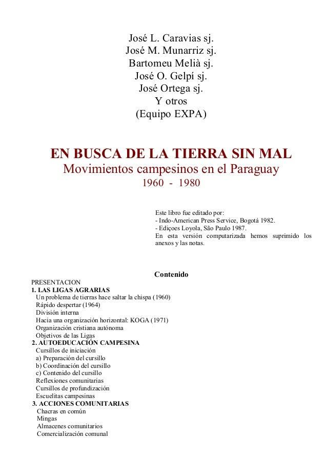 José L. Caravias sj. José M. Munarriz sj. Bartomeu Melià sj. José O. Gelpí sj. José Ortega sj. Y otros (Equipo EXPA) EN BU...