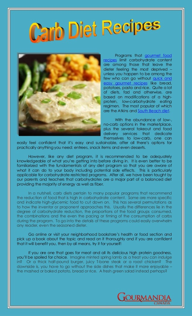 Programs that gourmet food                                               recipes limit carbohydrate content               ...