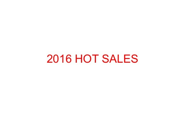 2016 HOT SALES