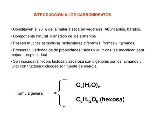 INTRODUCCION A LOS CARBOHIDRATOS  • Constituyen el 90 % de la materia seca en vegetales. Abundantes, baratos. • Componente...