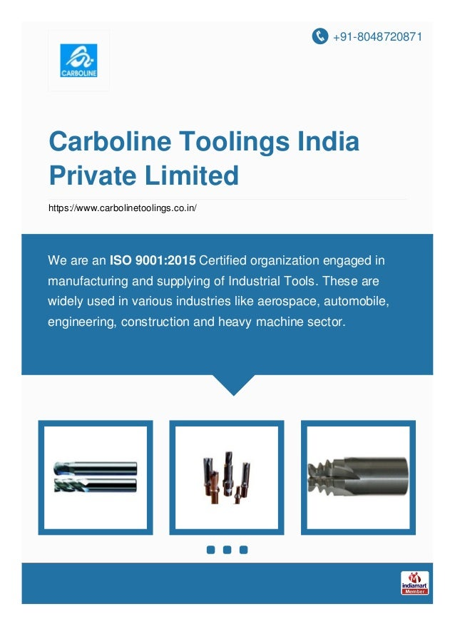 +91-8048720871 Carboline Toolings India Private Limited https://www.carbolinetoolings.co.in/ We are an ISO 9001:2015 Certi...