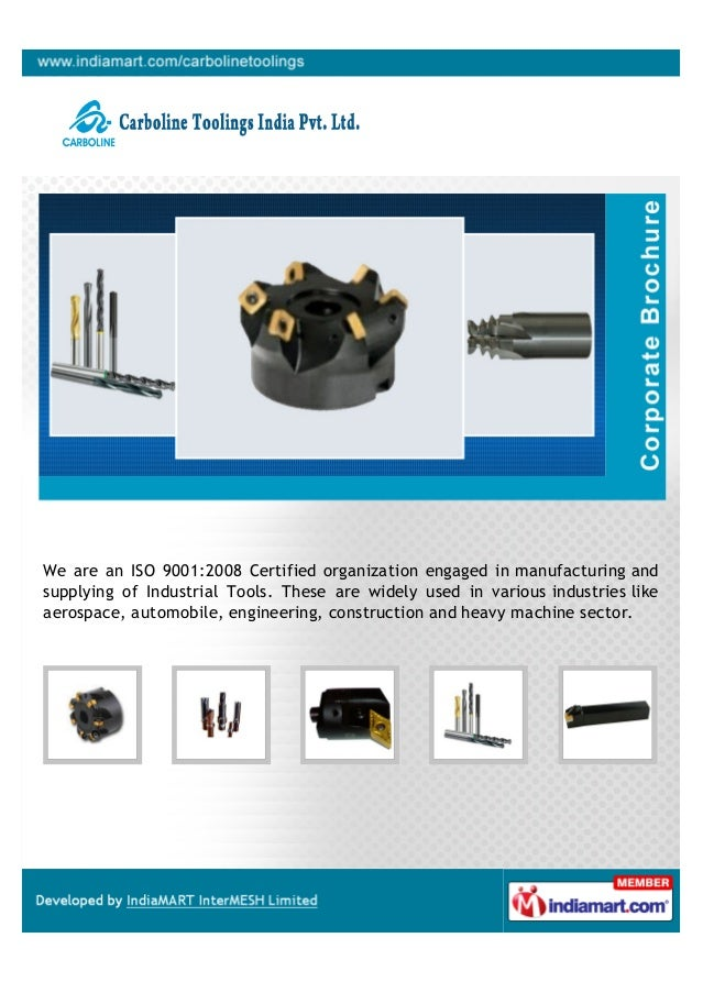 We are an ISO 9001:2008 Certified organization engaged in manufacturing andsupplying of Industrial Tools. These are widely...