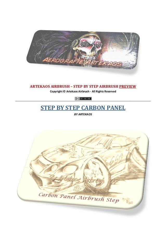 ARTEKAOS AIRBRUSH – STEP BY STEP AIRBRUSH PREVIEW         Copyright © Artekaos Airbrush - All Rights Reserved    STEP BY S...
